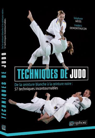 Techniques de judo - De la ceinture blanche à la ceinture noire (Livre)